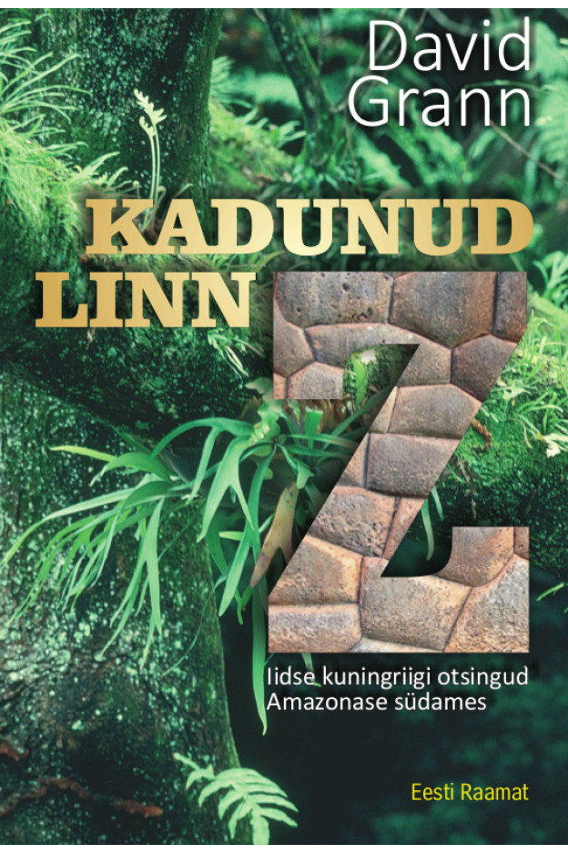 KADUNUD LINN Z. IIDSE KUNINGRIIGI OTSINGUD AMAZONA...
