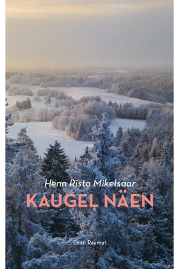 KAUGEL NÄEN