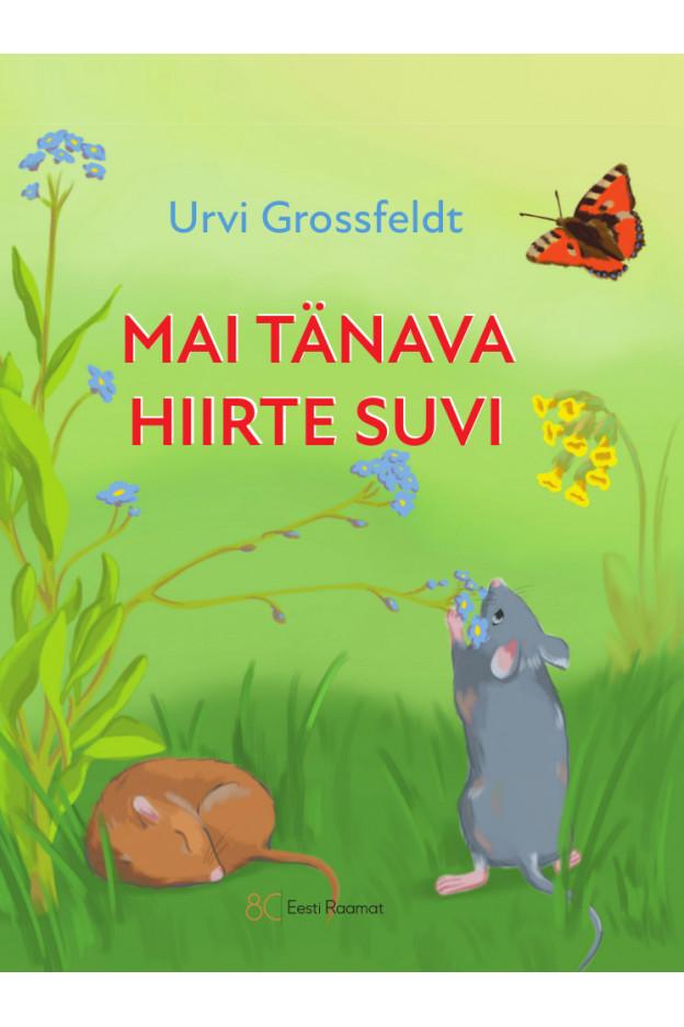 MAI TÄNAVA HIIRTE SUVI