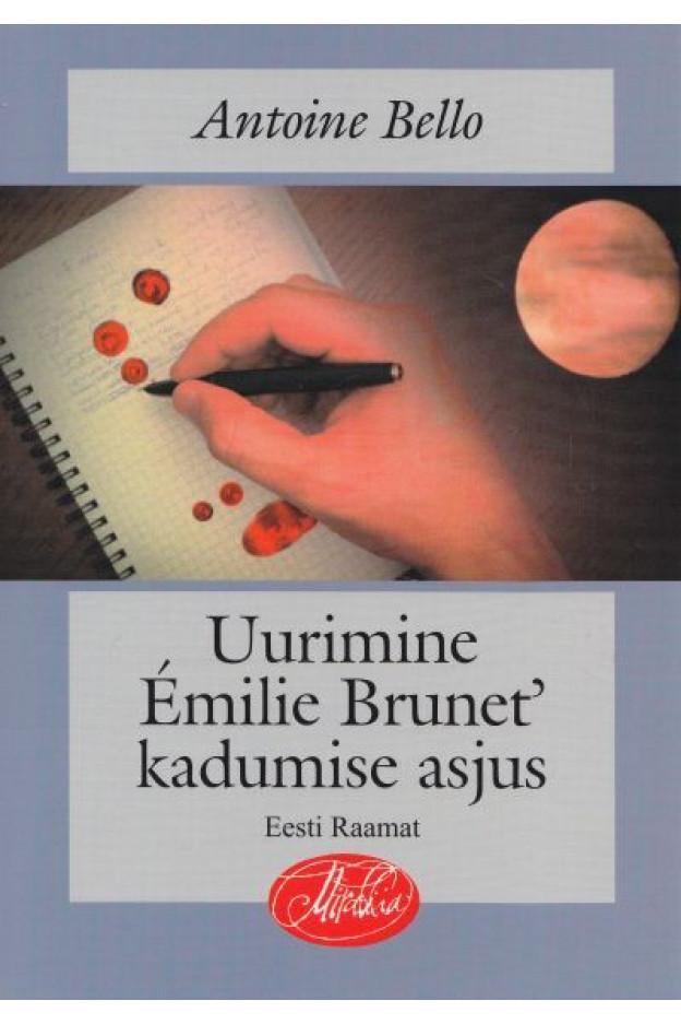 UURIMINE EMILIE BRUNET' KADUMISE ASJUS