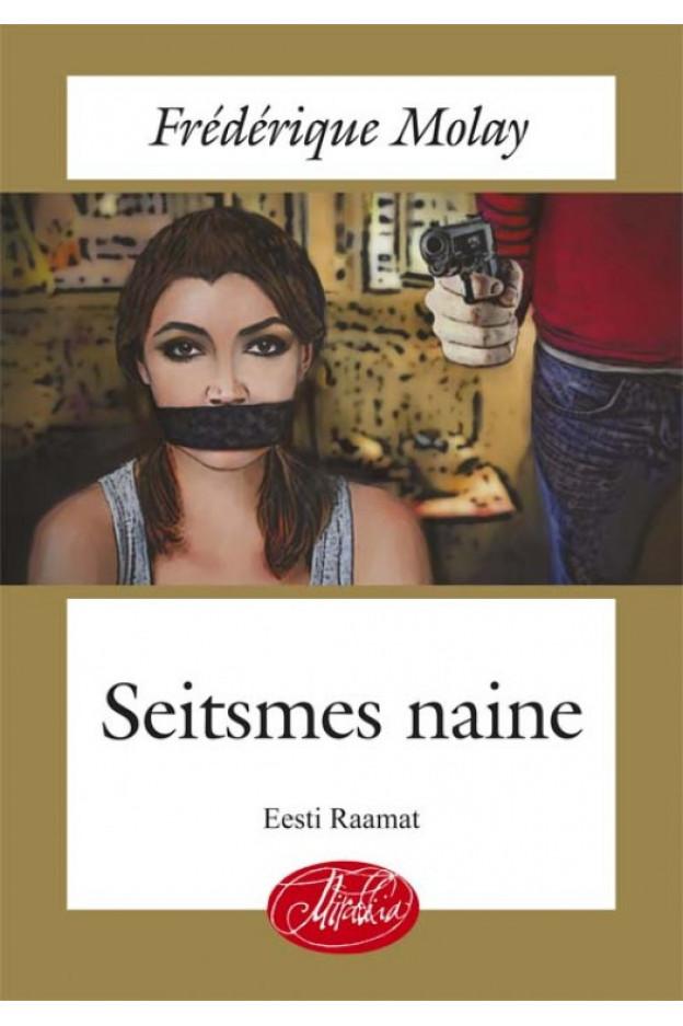 SEITSMES NAINE