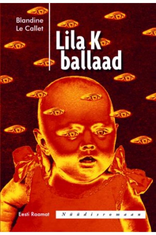 LILA K BALLAAD