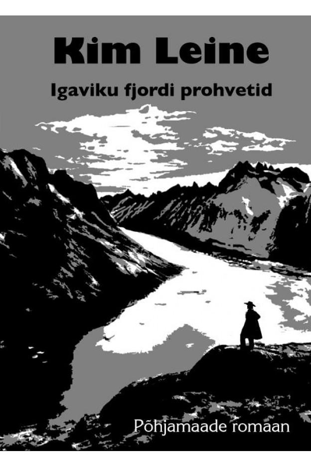 IGAVIKU FJORDI PROHVETID